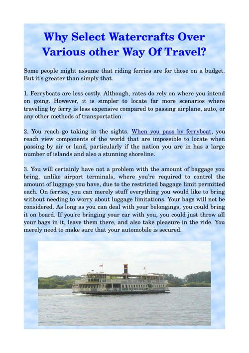 Why Select Watercrafts Over Various other Way Of Travel