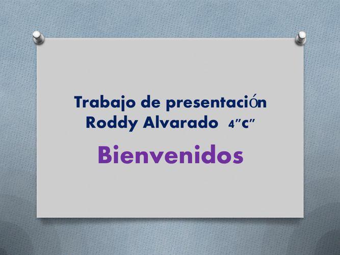 Trabajo de presentación Roddy Alvarado