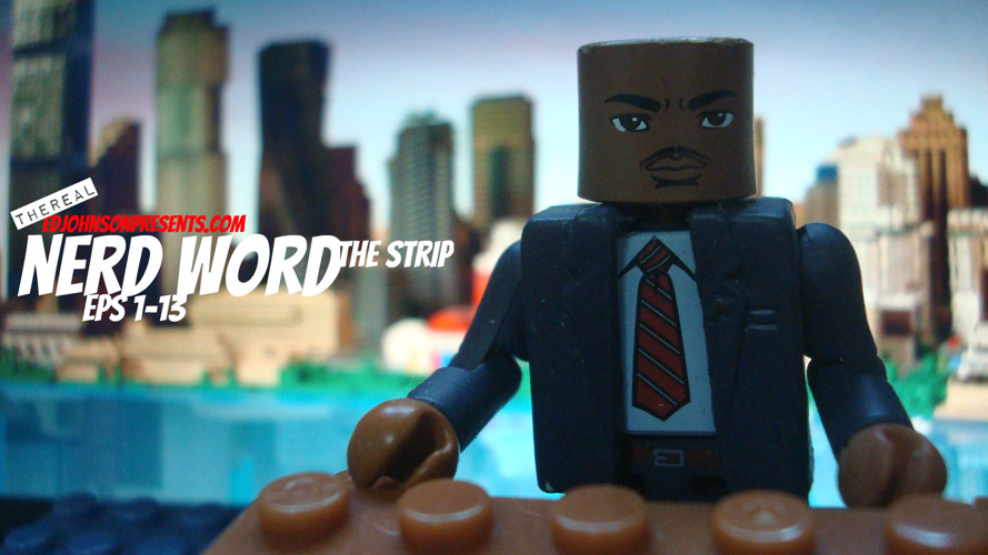 NERD WORD The Strip Season One #1