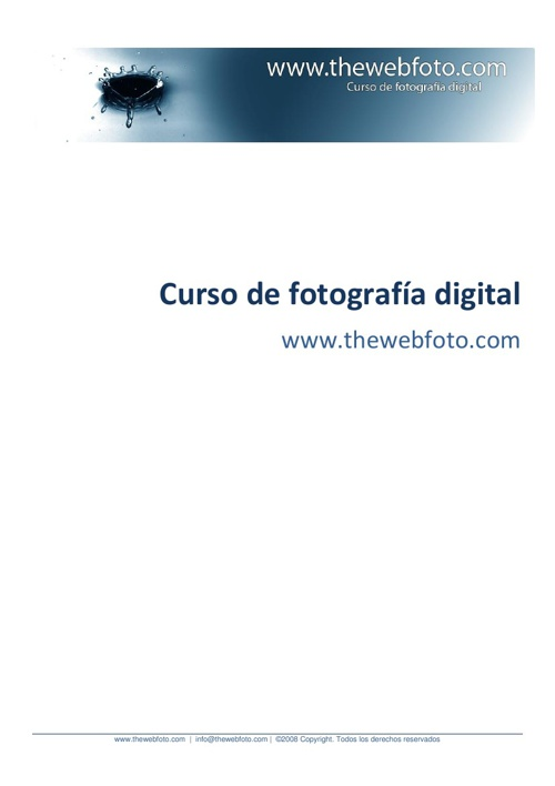 Curso Básico de fotografía Digital - The web photo