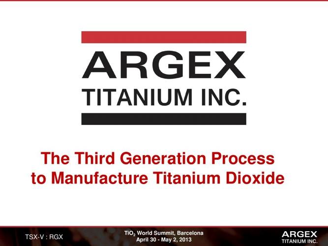 Argex Titanium TiO2 Summit Presentation