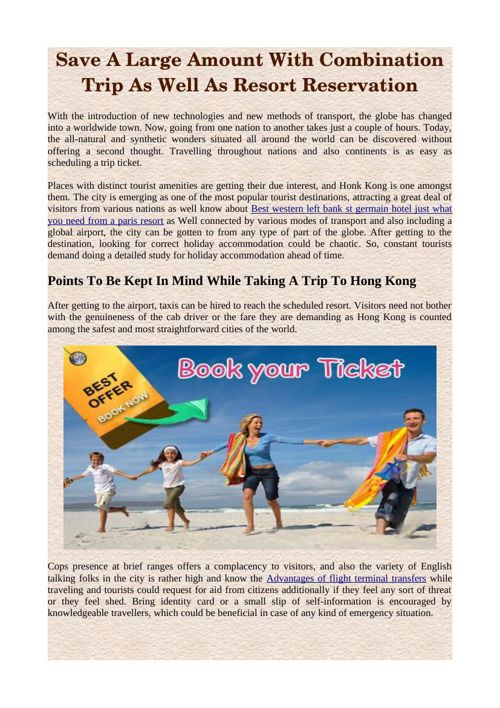 Save A Large Amount With Combination Trip As Well As Resort Rese