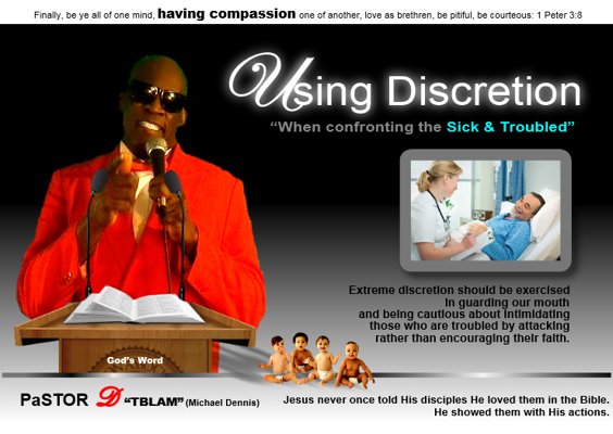 Using Discretion When Confronting The Sick & Troubled