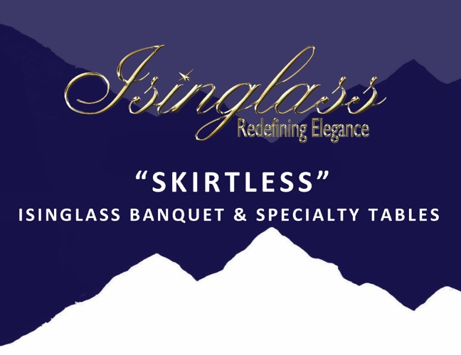 Isinglass Skirtless Banquet and Specialty Tables