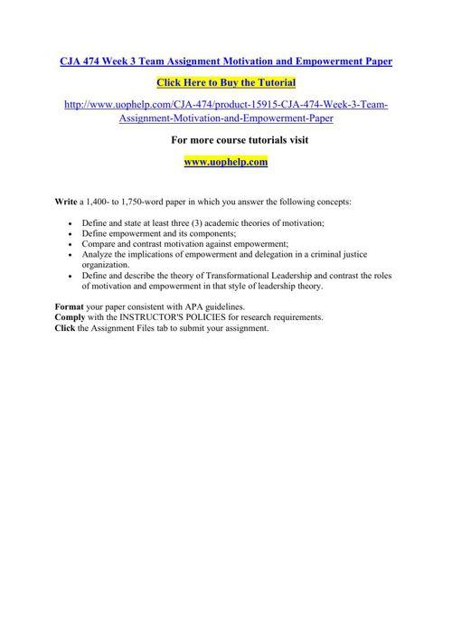 CJA 474 Week 3 Team Assignment Motivation and Empowerment Paper