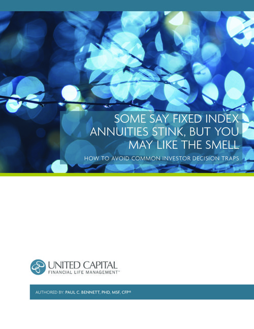 UC Fixed Index Annuities White Paper by Paul Bennett PhD CFP