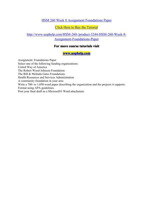 HSM 260 Week 8 Assignment Foundations Paper