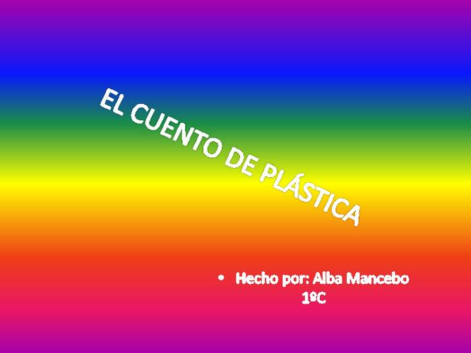 El cuento de Plástica