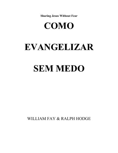 Evangelizando sem medo