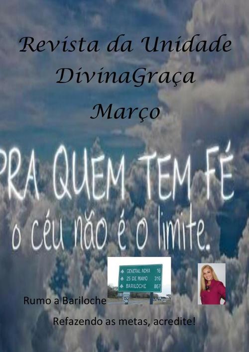 Revista da Unidade DivinaGraça mês março 2014