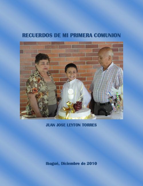 Juan Jose Leyton - Recuerdos de mi Primera Comunión