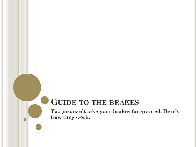 Guide to the brakes
