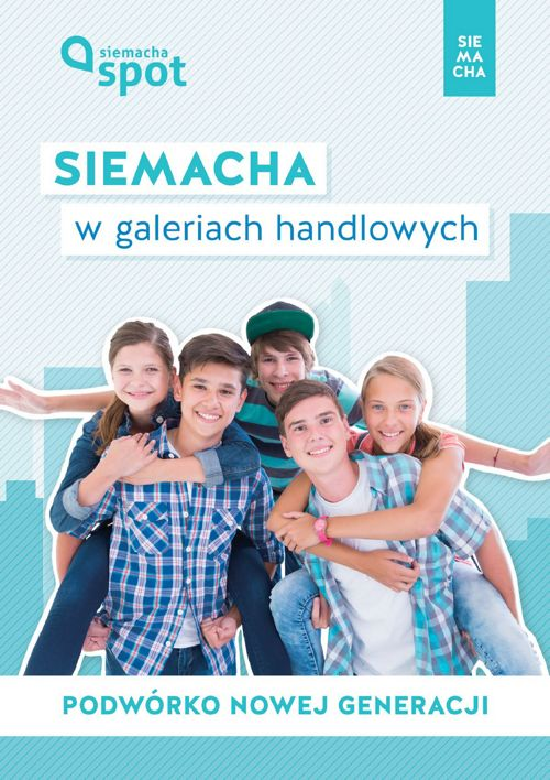 SIEMACHA Spot w galeriach handlowych