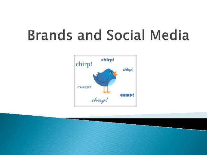Brands and Social Media