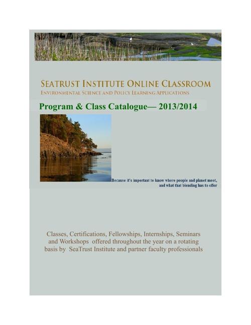 2013 / 2014 SeaTrust Institute Educational Catalog