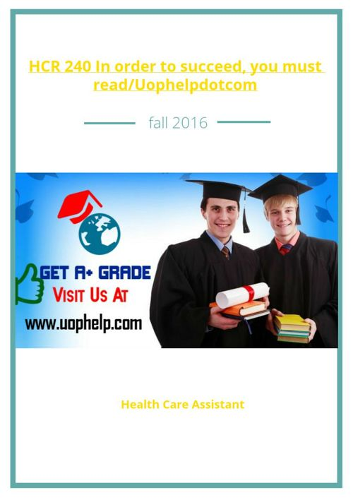 HCR 240 In order to succeed, you must read/Uophelpdotcom