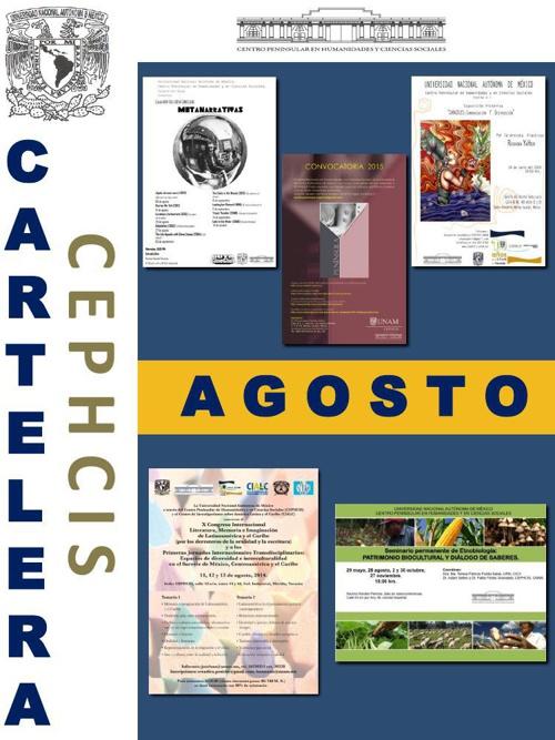 Cartelera CEPHCIS-UNAM, agosto 2014.