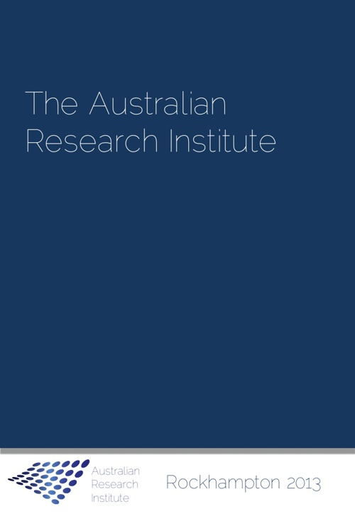 Australian Research Institute Rockhampton Summary