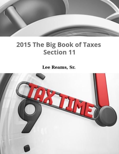 2015 The Big Book of Taxes Section 11