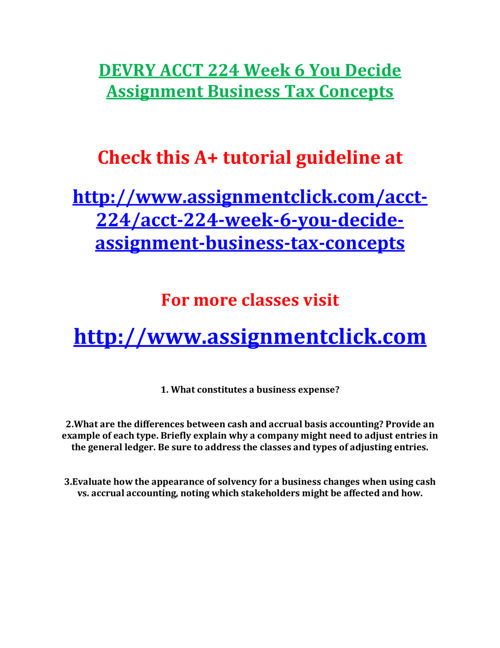 DEVRY ACCT 224 Week 6 You Decide Assignment Business Tax Concept