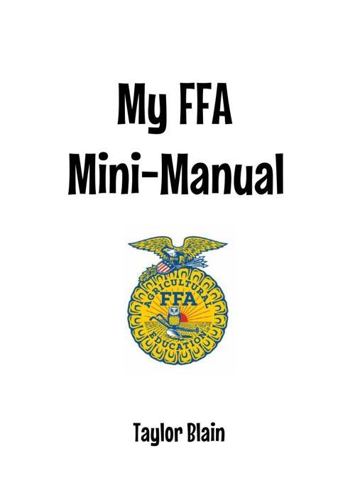 My FFA Mini-Manual