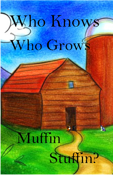 Who Knows Who Grows Muffin Stuffin?