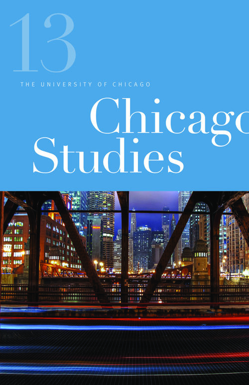Chicago Studies Annual 2013 (volume 8)