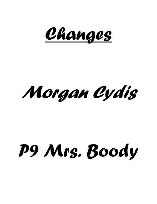 P9 Morgan C. Changes Project