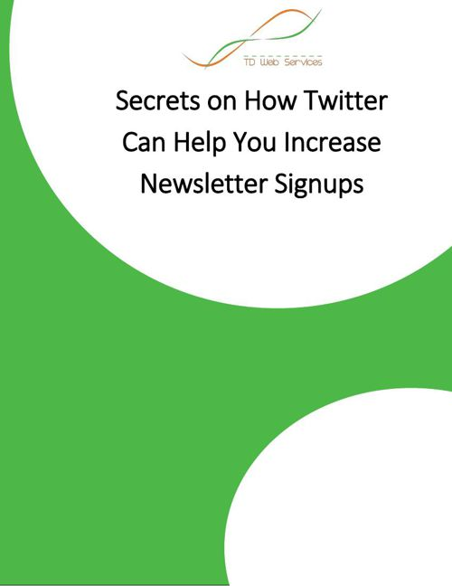 Secrets on How Twitter Can Help You Increase Newsletter Signups