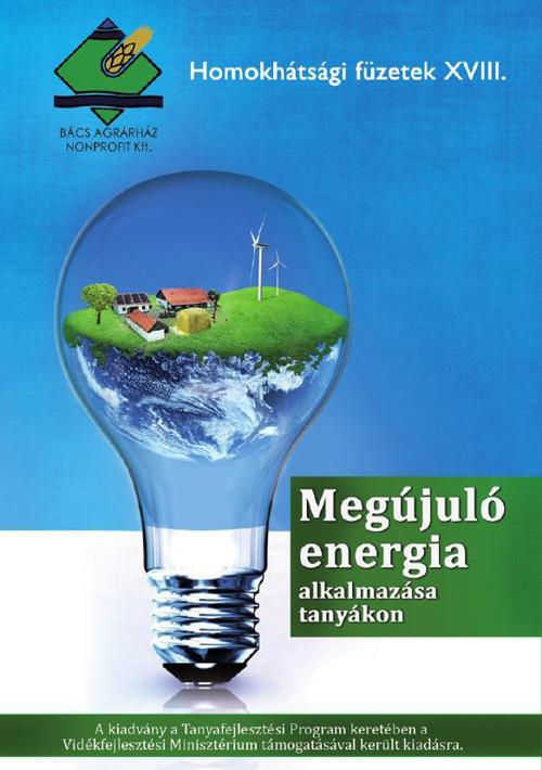 Megújuló energia alkalmazása tanyákon