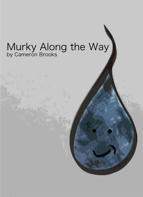 Murky Along the Way