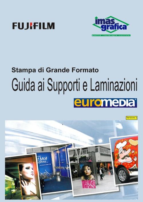 Guida ai Supporti Euromedia