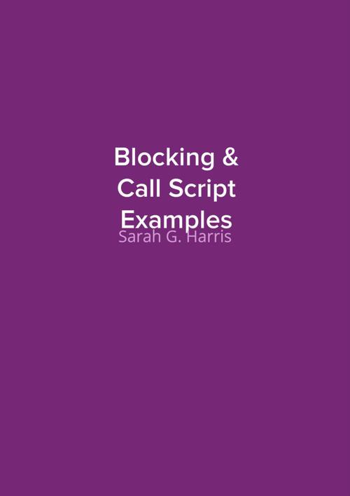 Blocking & Call Script Examples