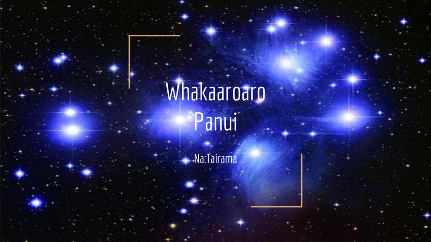 Whakaaroaro Panui Matariki Ahunga Nui Tairama