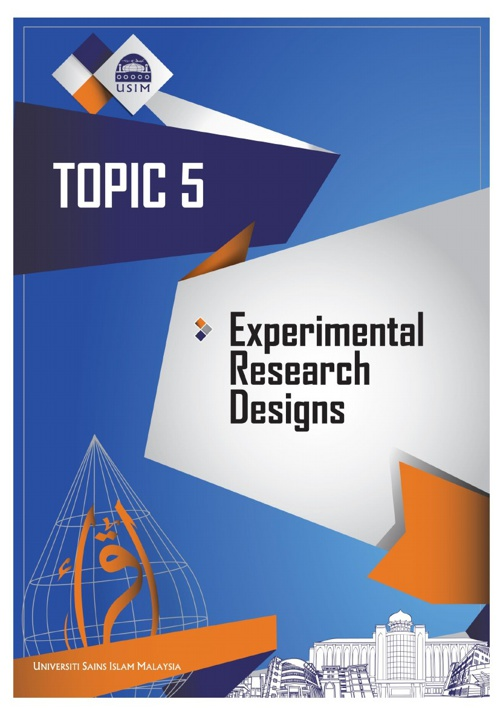 TOPIC 5 - EXPERIMENTAL RESEARCH DESIGNS