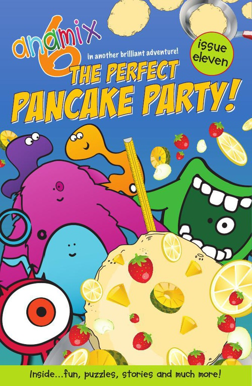 Anamix 6 Comic 11 - The Perfect Pancake Party