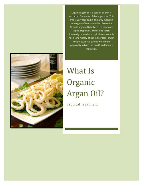 What Is Organic Argan Oil?