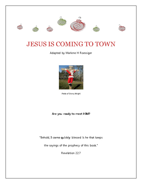 Jesus is coming to town: are you ready to meet Him?