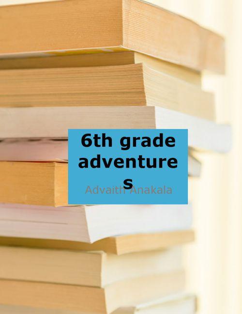 Advaith's 6th grade essays