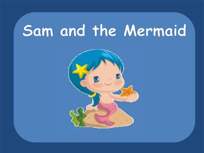 Sam and the Mermaid
