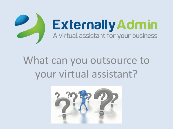 What can you outsource to a virtual assistant?