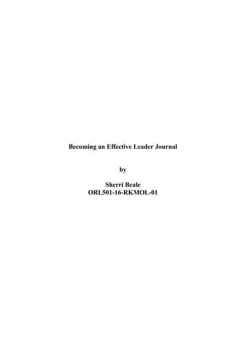 Journal for Becoming an Effective Leader - ORL 501