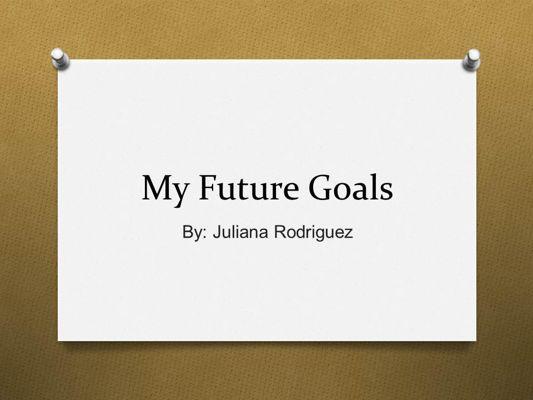 My Future Goals