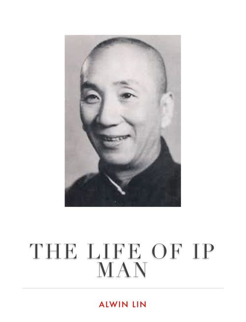 The Life of Ip Man