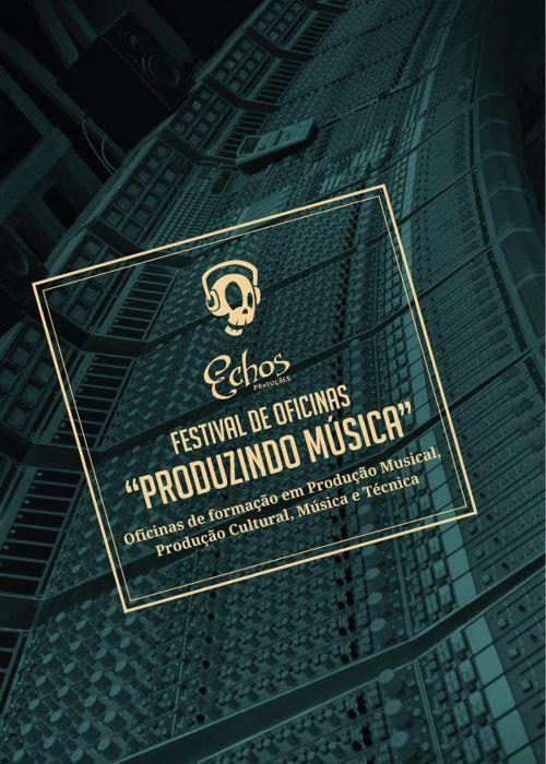 """Oficina """"Produzindo Música"""" Echos Produções"""