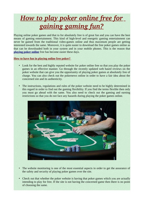 How to play poker online free for gaining gaming fun