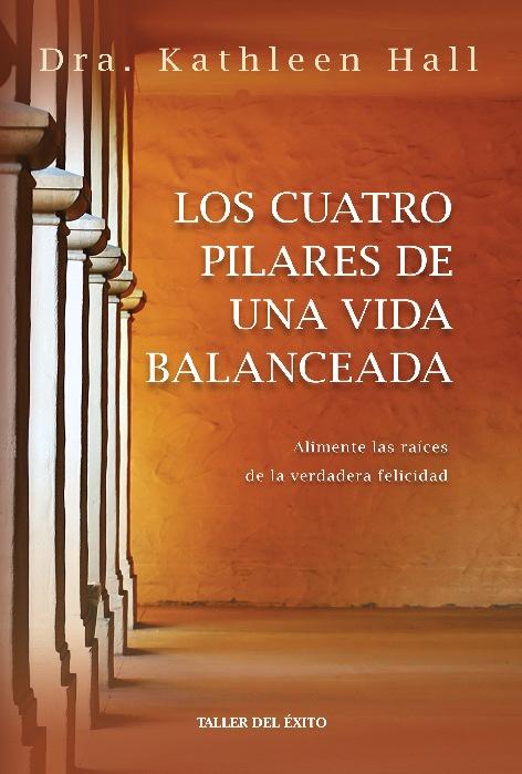 Los cuatro pilares de una vida balanceada