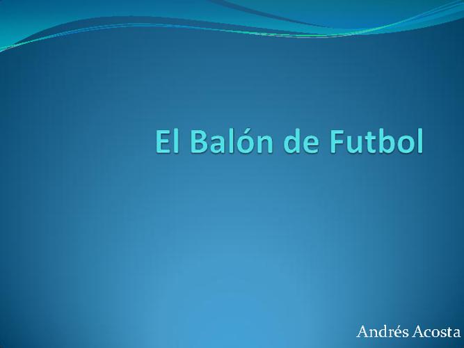 El Balon de futbol