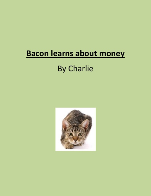 bacon learns about money