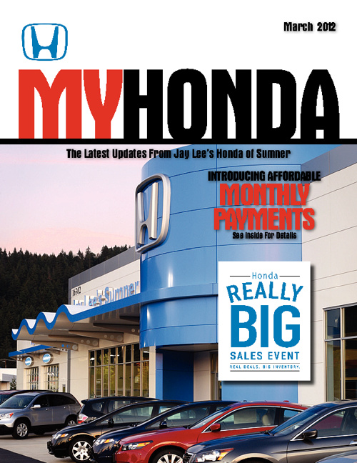 Jay Lee's Honda of Sumner March Issue
